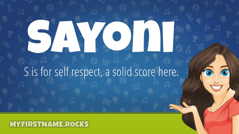 My First Name Sayoni Rocks!