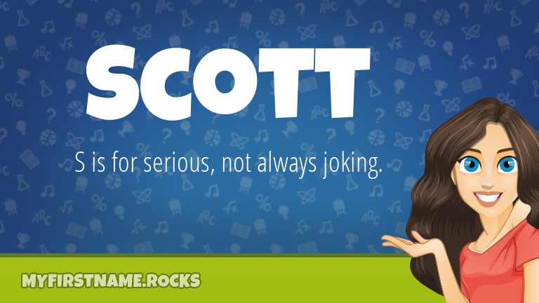 My First Name Scott Rocks!