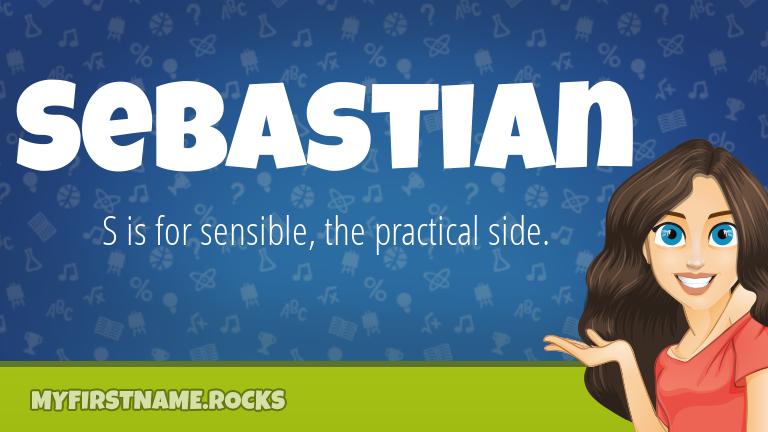 My First Name Sebastian Rocks!