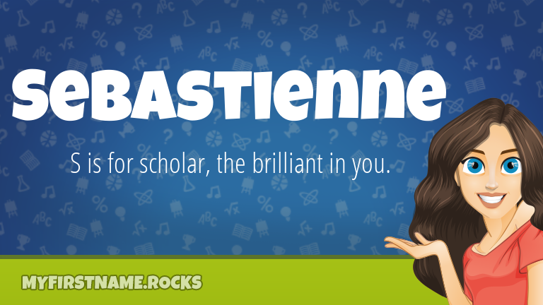 My First Name Sebastienne Rocks!