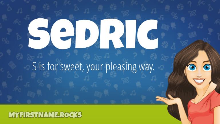 My First Name Sedric Rocks!