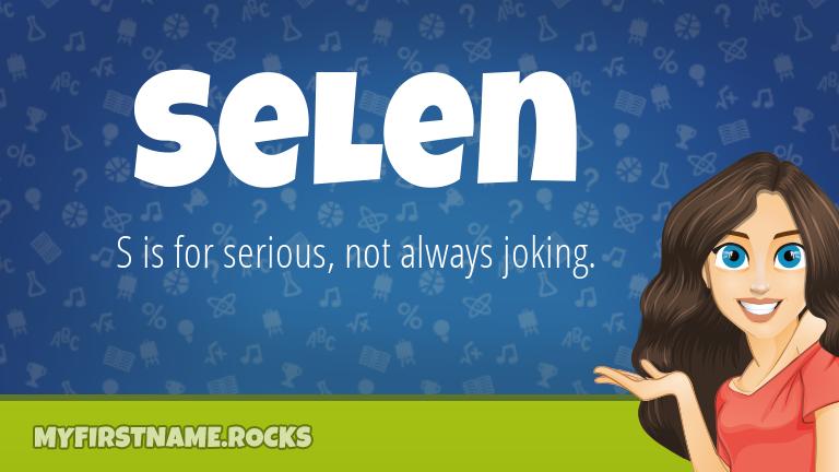 My First Name Selen Rocks!