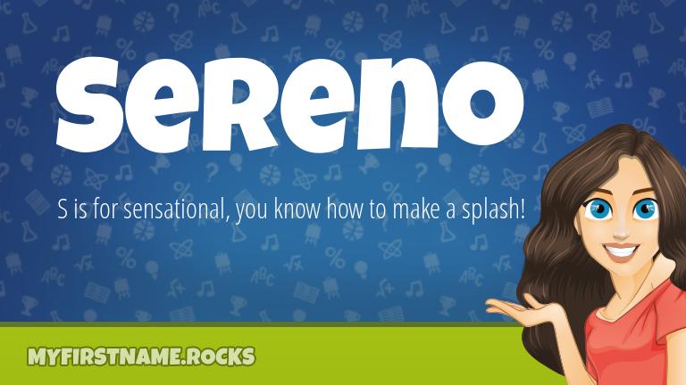 My First Name Sereno Rocks!