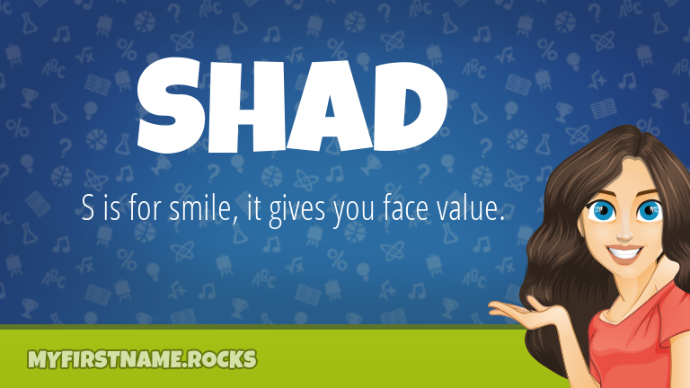 My First Name Shad Rocks!