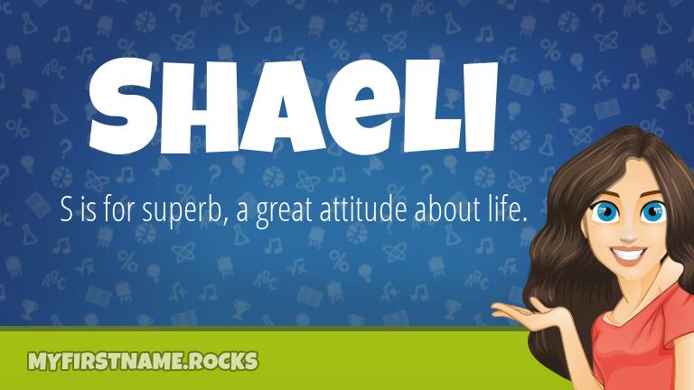 My First Name Shaeli Rocks!