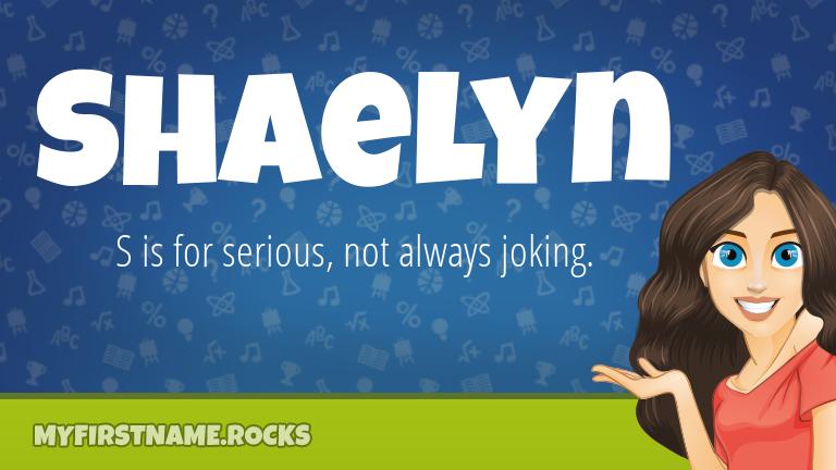 My First Name Shaelyn Rocks!