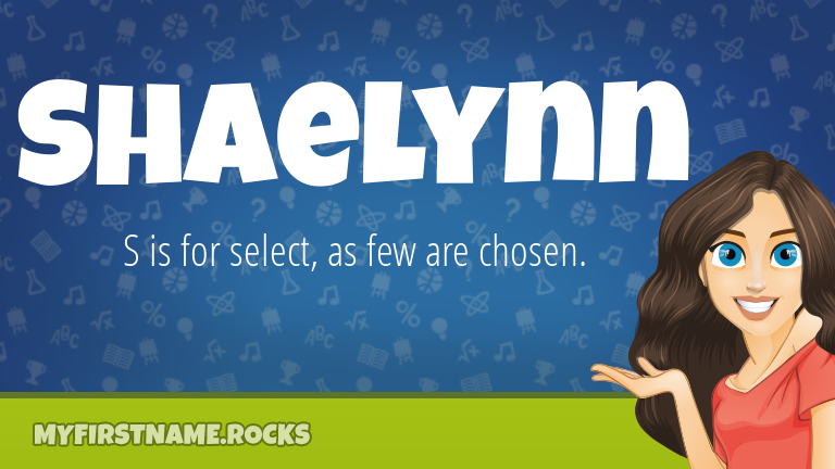 My First Name Shaelynn Rocks!