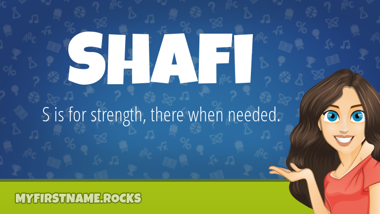 My First Name Shafi Rocks!