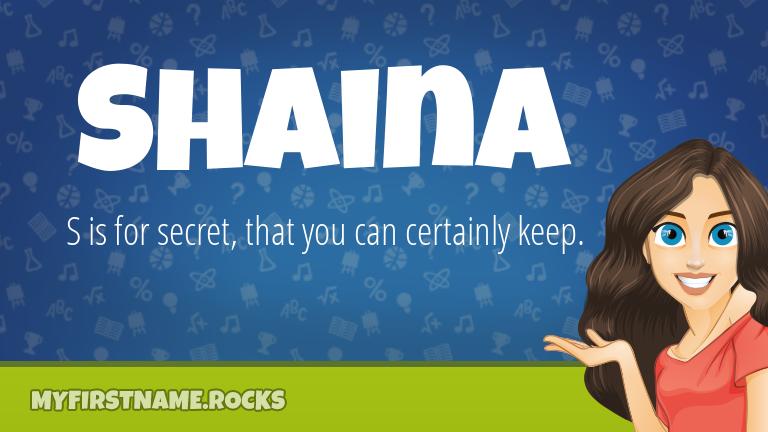 My First Name Shaina Rocks!