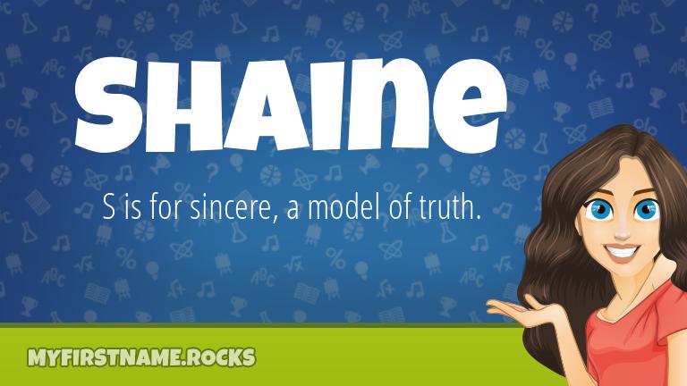 My First Name Shaine Rocks!