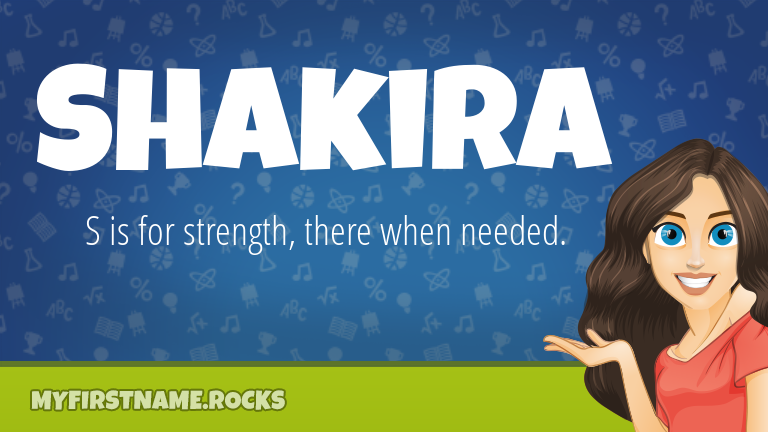 My First Name Shakira Rocks!