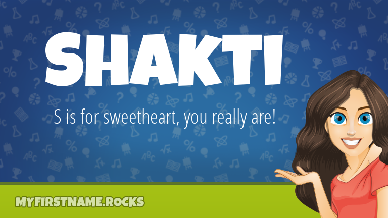 My First Name Shakti Rocks!