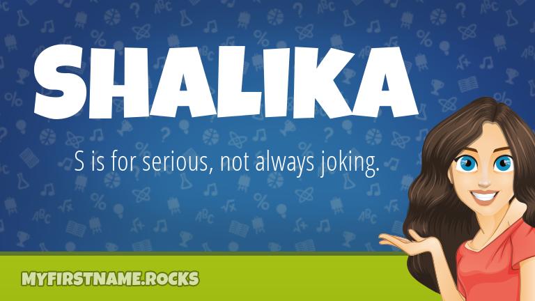 My First Name Shalika Rocks!