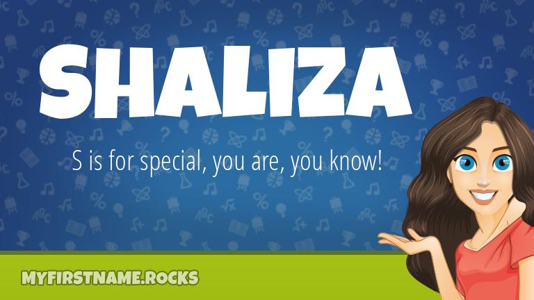 My First Name Shaliza Rocks!