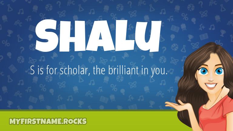 My First Name Shalu Rocks!
