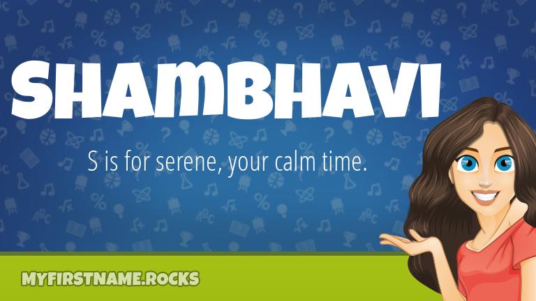 My First Name Shambhavi Rocks!