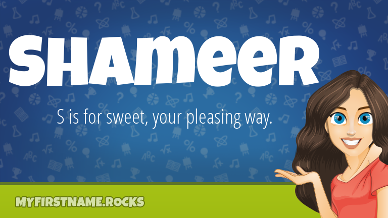 My First Name Shameer Rocks!