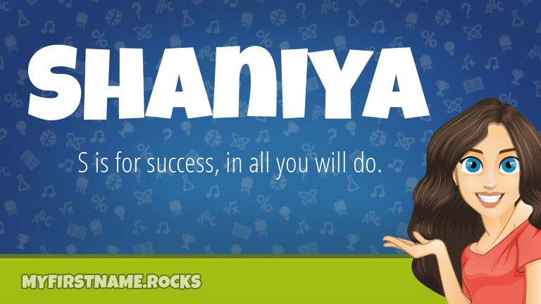 My First Name Shaniya Rocks!
