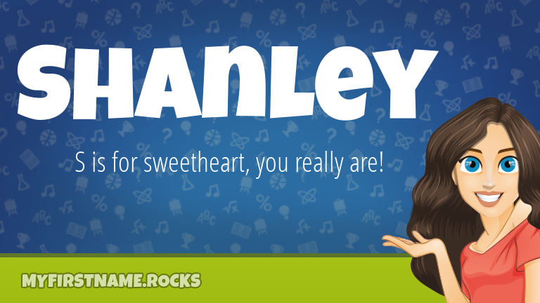My First Name Shanley Rocks!