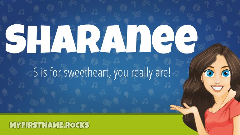 My First Name Sharanee Rocks!