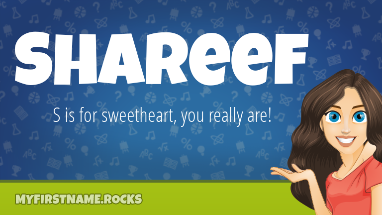 My First Name Shareef Rocks!