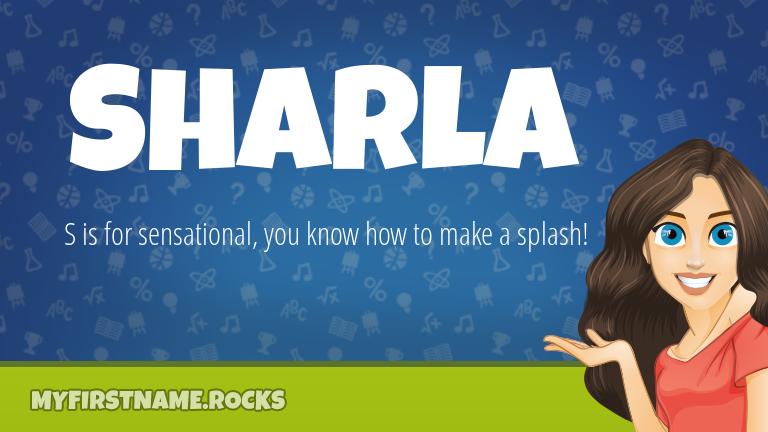 My First Name Sharla Rocks!