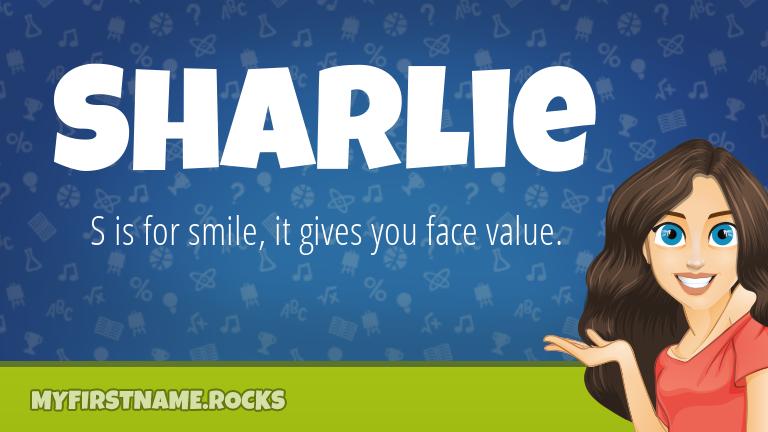 My First Name Sharlie Rocks!