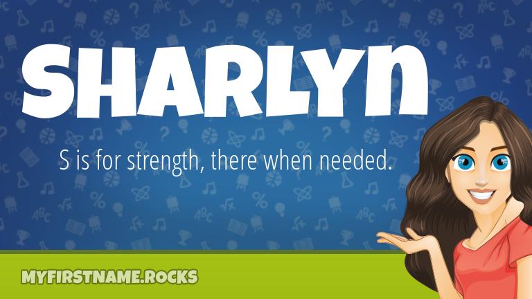 My First Name Sharlyn Rocks!