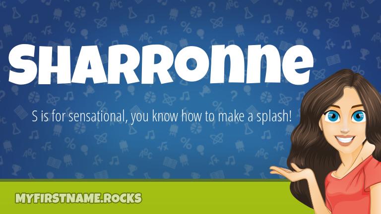 My First Name Sharronne Rocks!