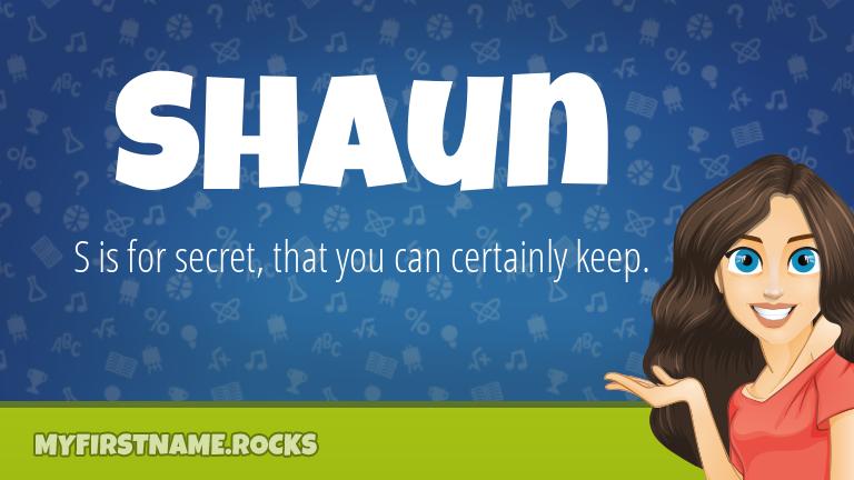 My First Name Shaun Rocks!