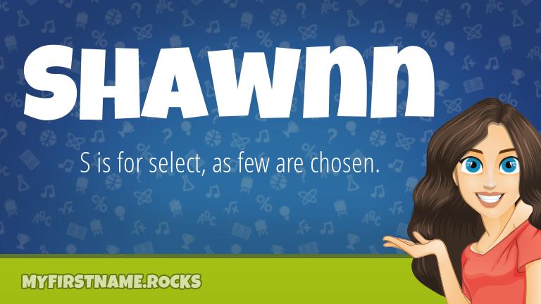 My First Name Shawnn Rocks!