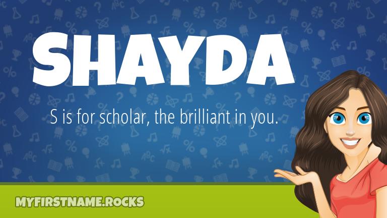 My First Name Shayda Rocks!