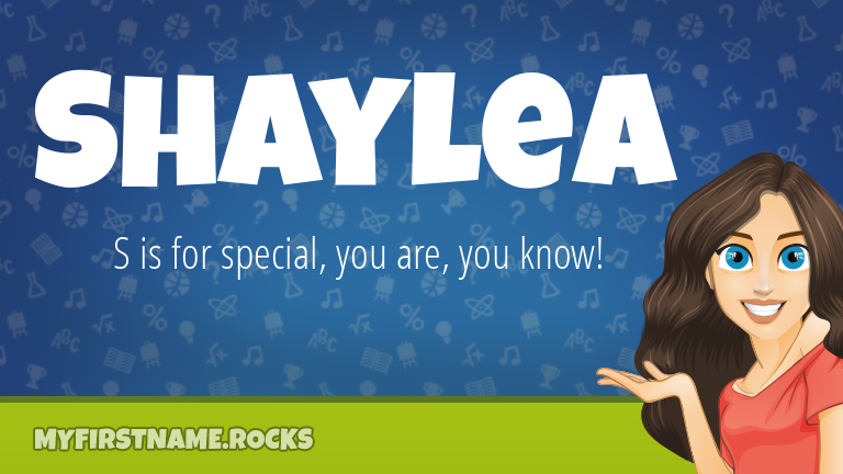 My First Name Shaylea Rocks!