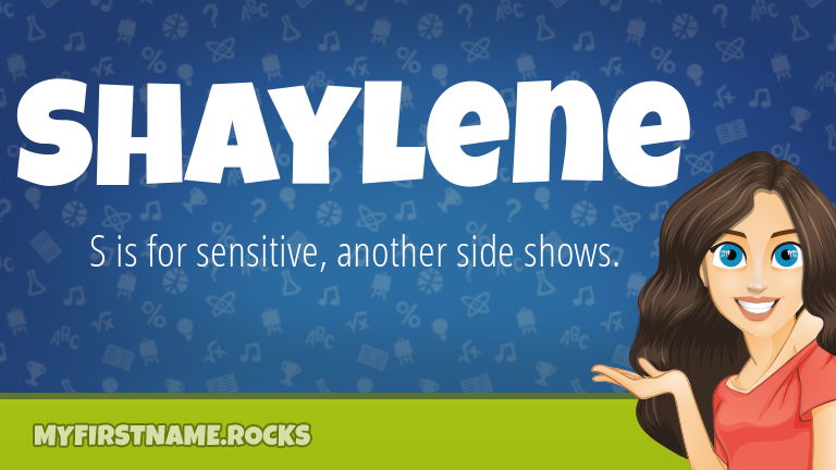 My First Name Shaylene Rocks!