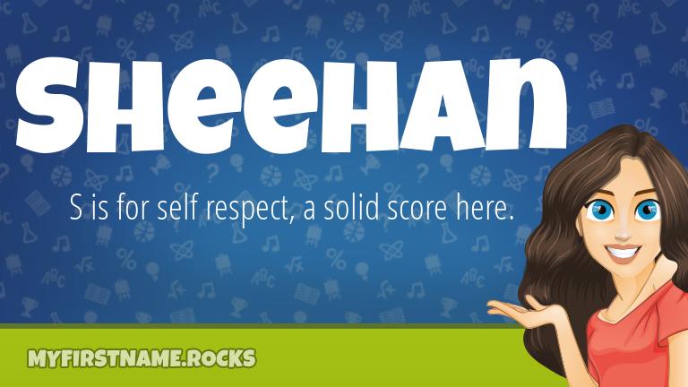 My First Name Sheehan Rocks!