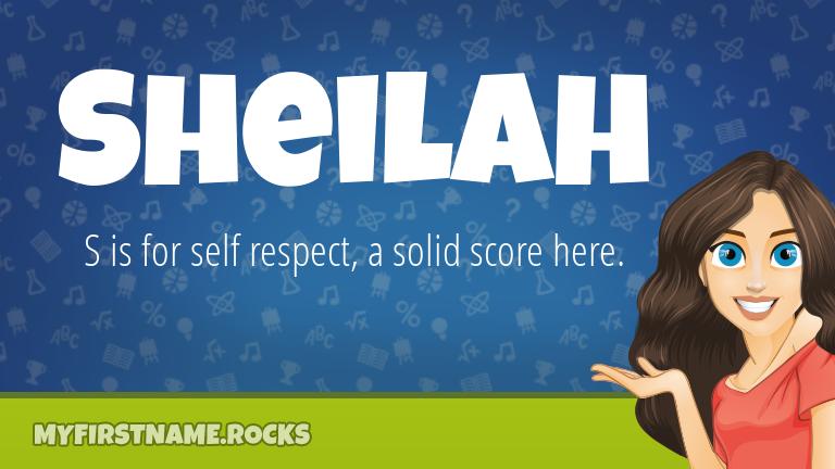 My First Name Sheilah Rocks!