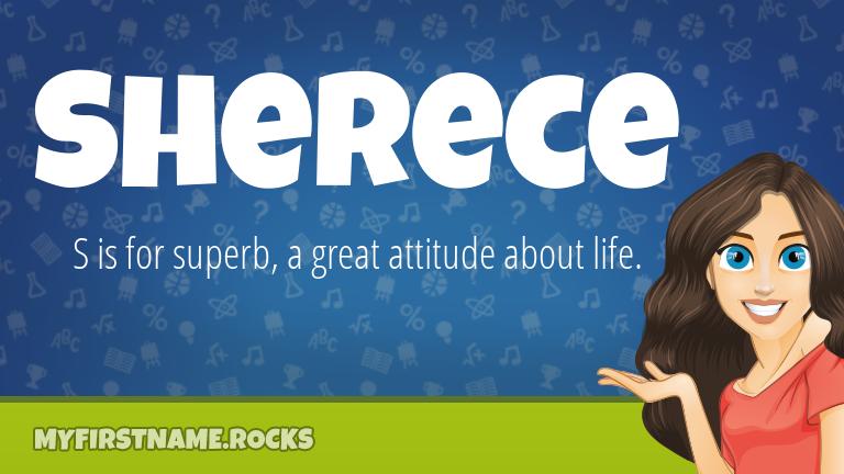 My First Name Sherece Rocks!