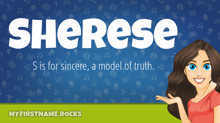 My First Name Sherese Rocks!