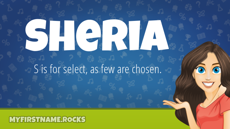 My First Name Sheria Rocks!