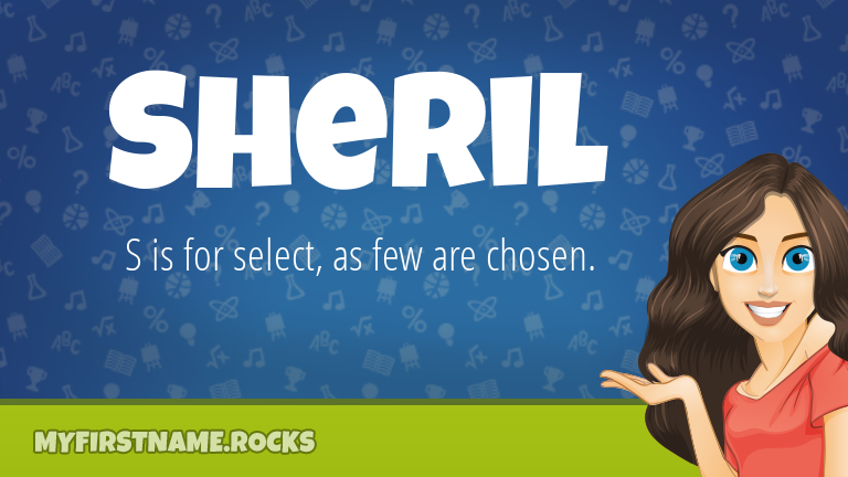 My First Name Sheril Rocks!
