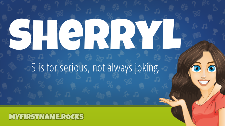 My First Name Sherryl Rocks!