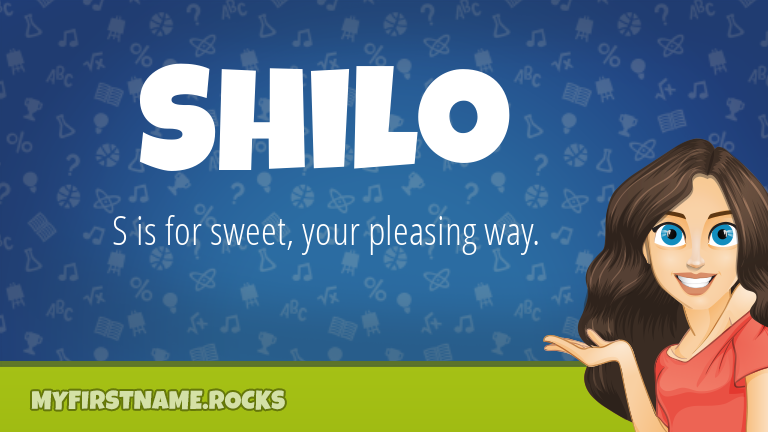 My First Name Shilo Rocks!