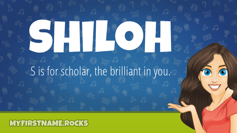 My First Name Shiloh Rocks!