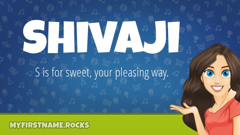 My First Name Shivaji Rocks!