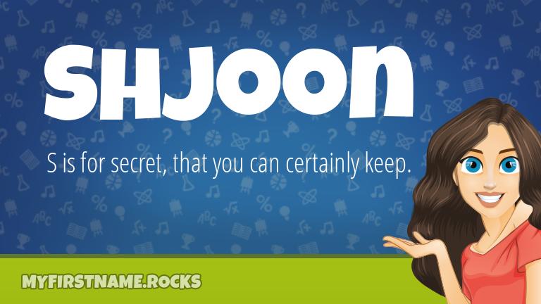My First Name Shjoon Rocks!