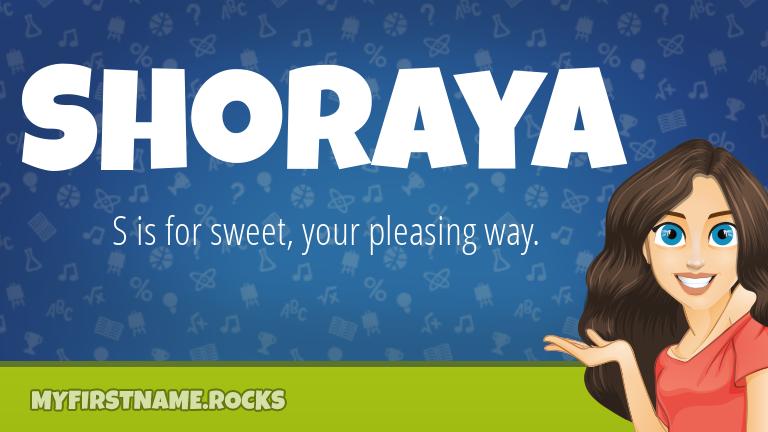 My First Name Shoraya Rocks!