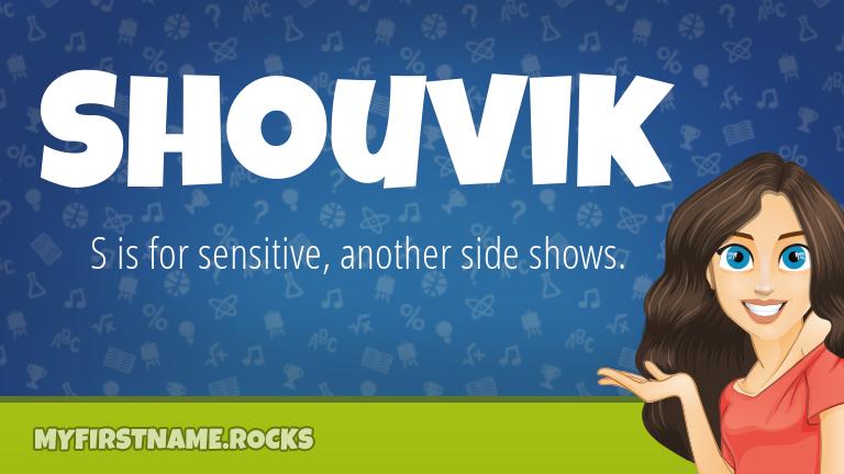 My First Name Shouvik Rocks!
