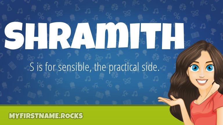 My First Name Shramith Rocks!