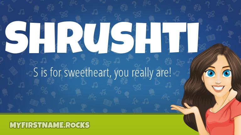 My First Name Shrushti Rocks!