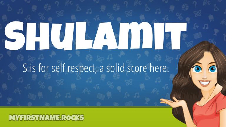 My First Name Shulamit Rocks!